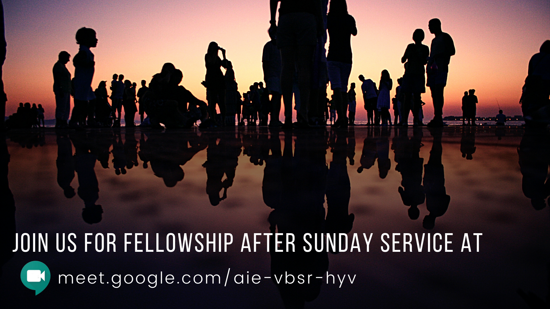 Join us now for fellowship